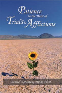 Patience in the Midst of Trials and Afflictions